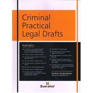 Snow White Publication's Criminal Practical Legal Drafts by Adv. Sushan Kunjuraman