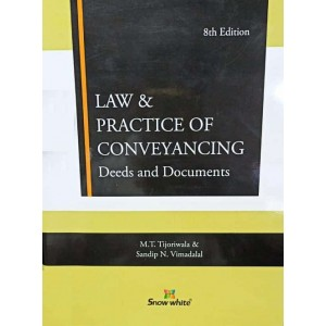 Snow White Publication's Law & Practice of Conveyancing Deeds and Documents [HB] by M. T. Tijoriwala, Sandip N. Vimadalal