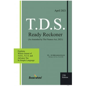 Snow White's T.D.S. Ready Reckoner 2021 by PL. Subramanian | TDS 2021