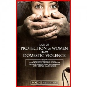 Sodhi Publisher's Law of Protection of Women From Domestic Violence [HB] by Adv. Sunil K. Sarkar