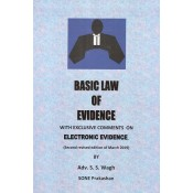 Sone Prakashan's Basic Law of Evidence with Exclusive Comments on Electronic Evidence by Adv. S. S. Wagh