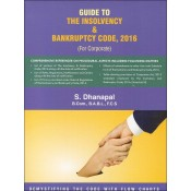 S. Dhanpal's Guide to The Insolvency & Bankruptcy Code, 2016 (For Corporate) by Sridhanya Foundation