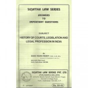 Sujata's History of Courts, Legislation and Legal Profession in India For B.S.L & L.L.B by Gade Veera Reddy