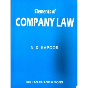 Sultan Chand's Elements of Company Law by N. D. Kapoor