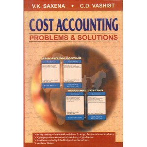Sultan Chand's Cost Accounting Problems & Solutions for CA, CS, CMA by V. K. Saxena, C. D. Vashist
