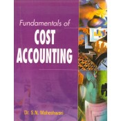 Sultan Chand's Fundamentals of Cost Accounting for CA IPCC by Dr. S. N. Maheshwari