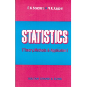 Sultan Chand's Statistics [Theory, Methods & Application] by D. C. Sancheti, V. K. Kapoor