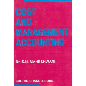 Sultan Chand's Cost & Management Accounting for CS Executive Programme by Dr. S. N. Maheshwari