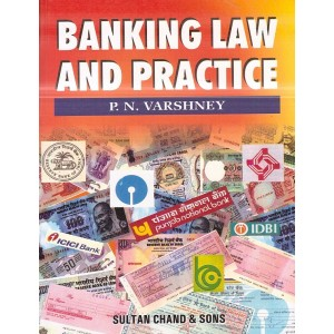 Sultan Chand's Banking Law and Practice by P. N. Varshney