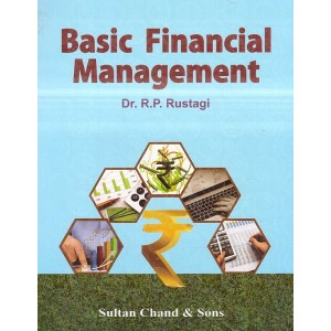Sultan Chand's Basic Financial Management by Dr. R. P. Rustagi