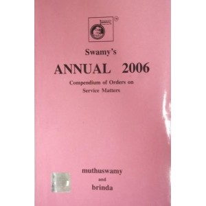 Swamy's Annual 2006 - Orders on Service Matters (C-106)