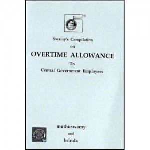 Swamy's Compilation of Overtime Allowance Rules (C-18A)