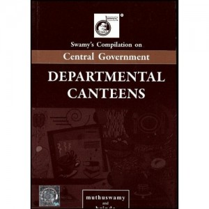 Swamy's Compilation on Central Government Departmental Canteens (C-38)