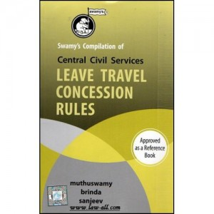 Swamy's Compilation of Central Civil Services Leave Travel Concession (LTC) Rules | Muthuswamy, Brinda & Sanjeev | C-11