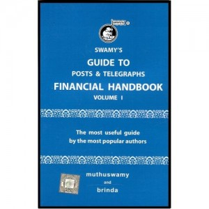 Swamy Publisher's Posts & Telegraphs Financial Handbook Volume - I by Muthuswamy & Brinda