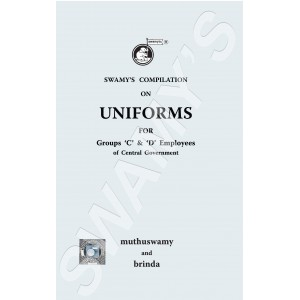 Swamy's Compilation on Uniforms for Groups 'C' and 'D' Employees