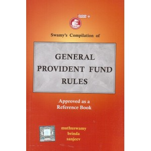 Swamy's Compilation of General Provident Fund Rules (C-10)