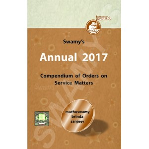 Swamy's Annual 2017 - Compendium of Orders on Service Matters (C-117)