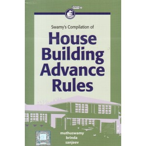Swamy's Compilation of House Building Advance Rules