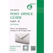 Swamy's Post Office Guide Part - II (Rules and Regulations Related to the foreign Post) by Muthuswamy & Brinda (G-32)