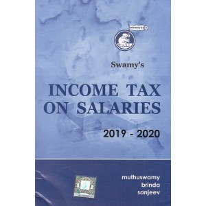 Swamy's Income Tax on Salaries for 2019-20  by Muthuswamy Brinda Sanjeev