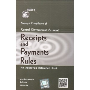 Swamy's Compilation of Central Government Account (Receipts and Payments) Rules by Muthuswamy Brinda Sanjeev