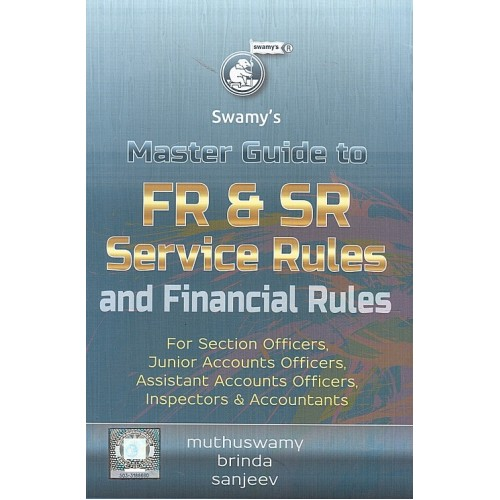 Swamy's Master Guide to FR & SR and Service Rules and Financial Rules (G-6)