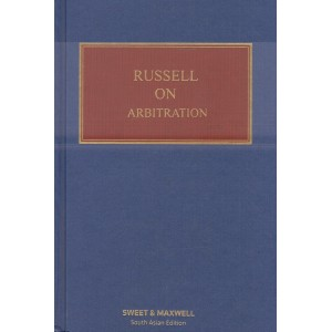 Russell on Arbitration [HB] by Sweet & Maxwell Publisher