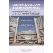 Sweet & Maxwell's Uncitral Model Law & Arbitration Rules [HB] by Sundra Rajoo
