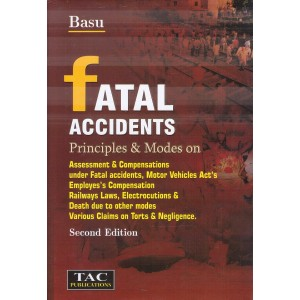 Basu's Fatal Accidents Assessment of Compensation [HB] by TAC Publication