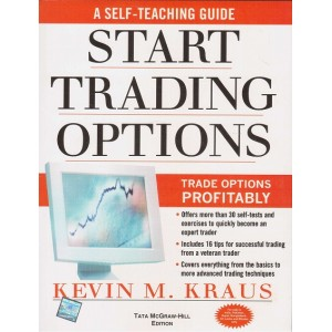Tata Mcgrawhill's Start Trading Options A Self Teaching Guide for Trading Options Profitably by Kevin M. Kraus