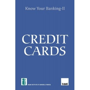 IIBF's Know Your Banking - II [KYB Series] Credit Cards by Taxmann Publications
