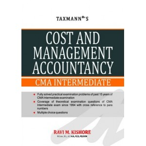 Taxmann's Cost & Management Accountancy by Ravi M. Kishore For CMA Intermediate