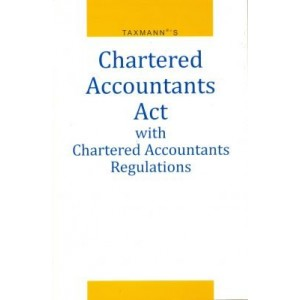 Taxmann's Chartered Accountants Act with Chartered Accountants Regulations