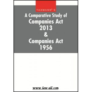 Taxmann's Comparative Study of Companies Act, 2013 & Companies Act, 1956