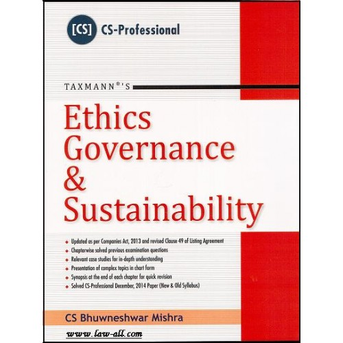 Taxmann's Textbook on Ethics, Governance & Sustainability for June/Dec. 2015 CS. Professional Exams by CS. Bhuwneshwar Mishra