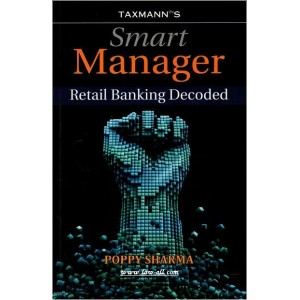 Taxmann's Smart Manager Retail Banking Decoded by Poppy Sharma
