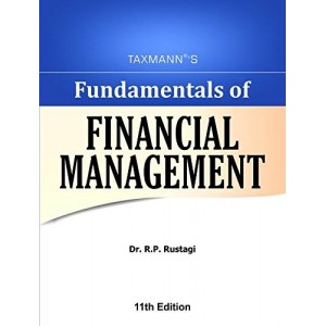Taxmann's Fundamentals of Financial Management by Dr. R. P. Rustagi