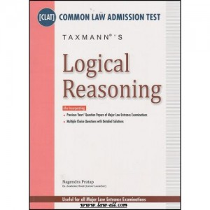 Taxmann's Guide on Logical Reasoning for Common Law Admission Test [CLAT] by Nagendra Pratap