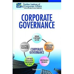 Taxmann's Corporate Governance by Indian Institute of Corporate Affairs (IICA)