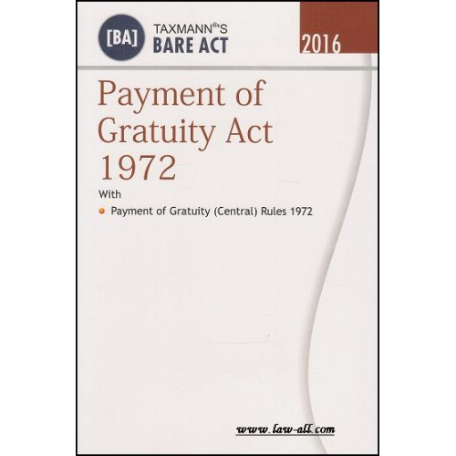 Taxmann's Bare Act on Payment of Gratuity Act 1972, 2016 Edn.