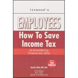 Taxmann's Employees - How To Save Income Tax with Tax Tables