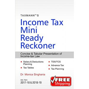 Taxmann's Income Tax Mini Ready Reckoner 2017-18 by Dr. Monica Singhania