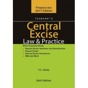 Taxmann's Central Excise Law & Practice by V. S. Datey (HB)