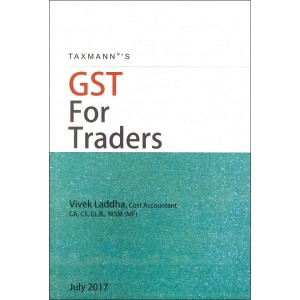 Taxmann's GST For Traders by Vivek Laddha