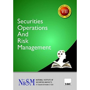 Taxmann's Securities Operations and Risk Management : VII by National Institute Of Securities Markets (NISM)