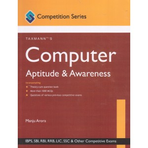 Taxmann's Computer Aptitude & Awareness by Manju Arora | Competition Series