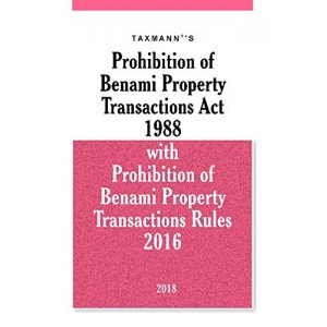 Taxmann's Prohibition of Benami Property Transactions Act 1988 with Rules 2016