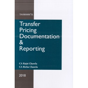 Taxmann's Transfer Pricing Documentation & Reporting by CA. Rajat Chawla & CA. Richa Chawla