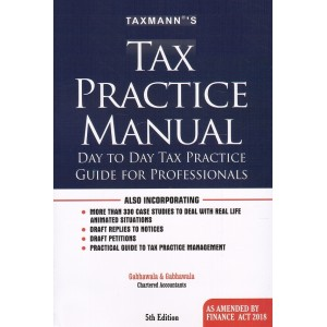 Taxmann's Tax Practice Manual : Day to Day Tax Practice Guide for Professionals [HB] by Gabhawal & Gabhawala